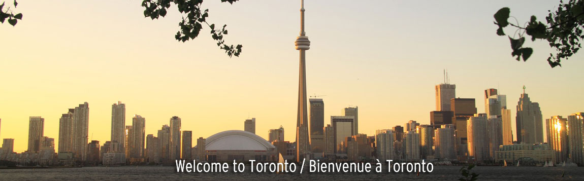 Welcome to Toronto / Bienvenue à Toronto