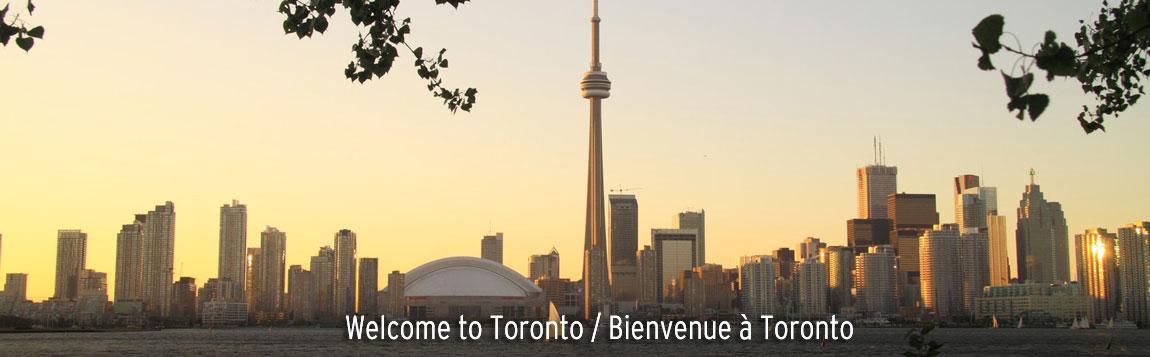 Welcome to Toronto / Bienvenue à Toronto